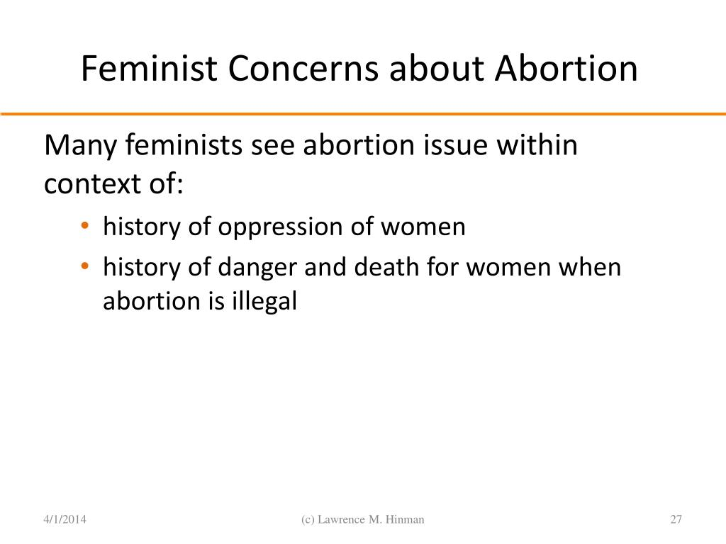 Feminist Concerns about Abortion