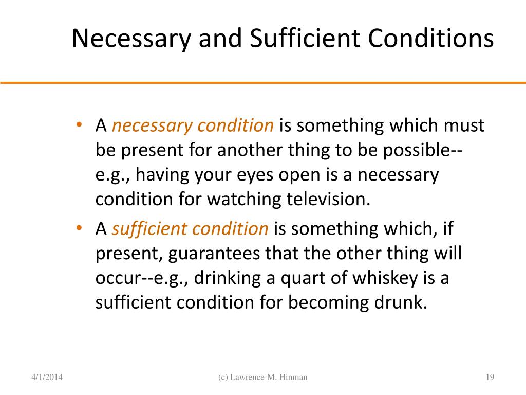 Necessary and Sufficient Conditions