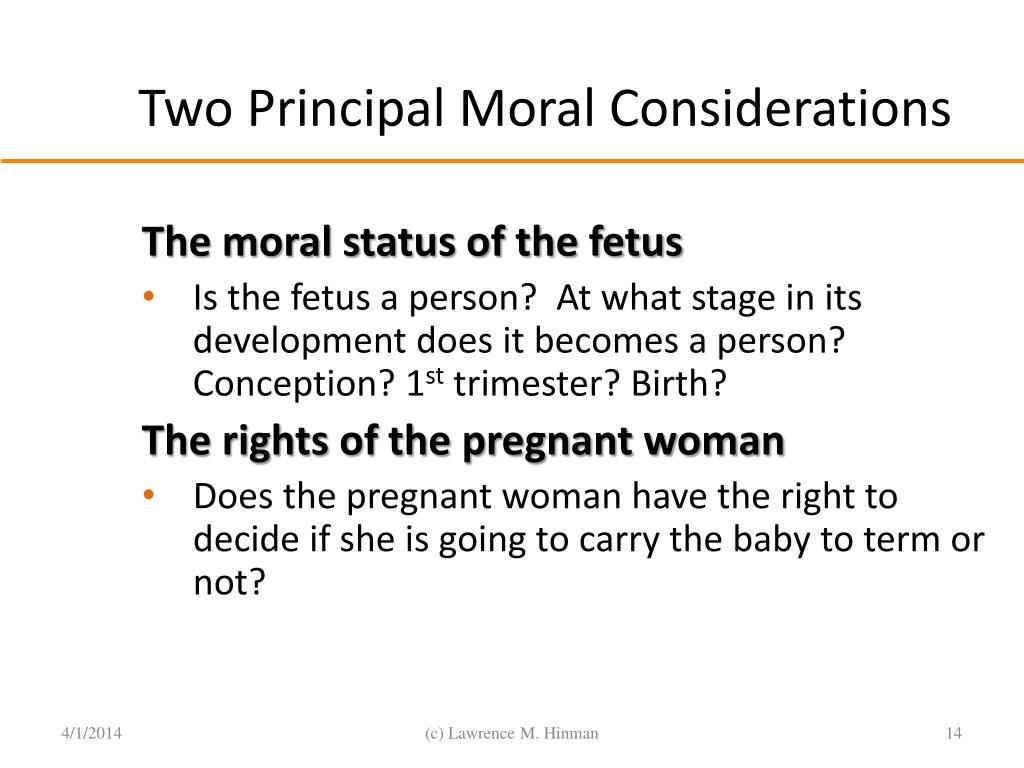 Two Principal Moral Considerations