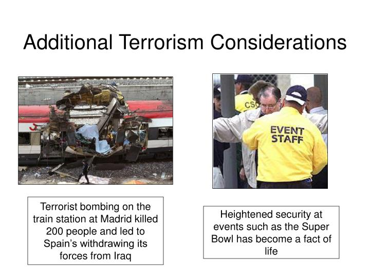 Additional Terrorism Considerations