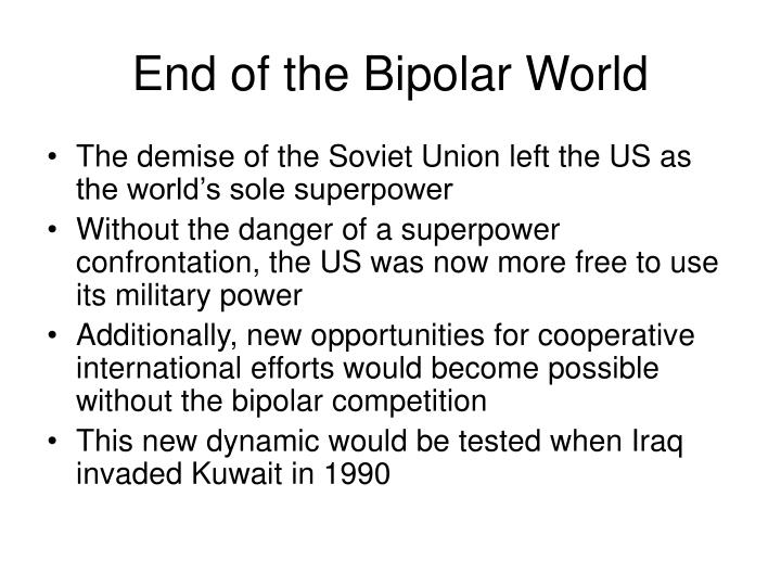 End of the Bipolar World