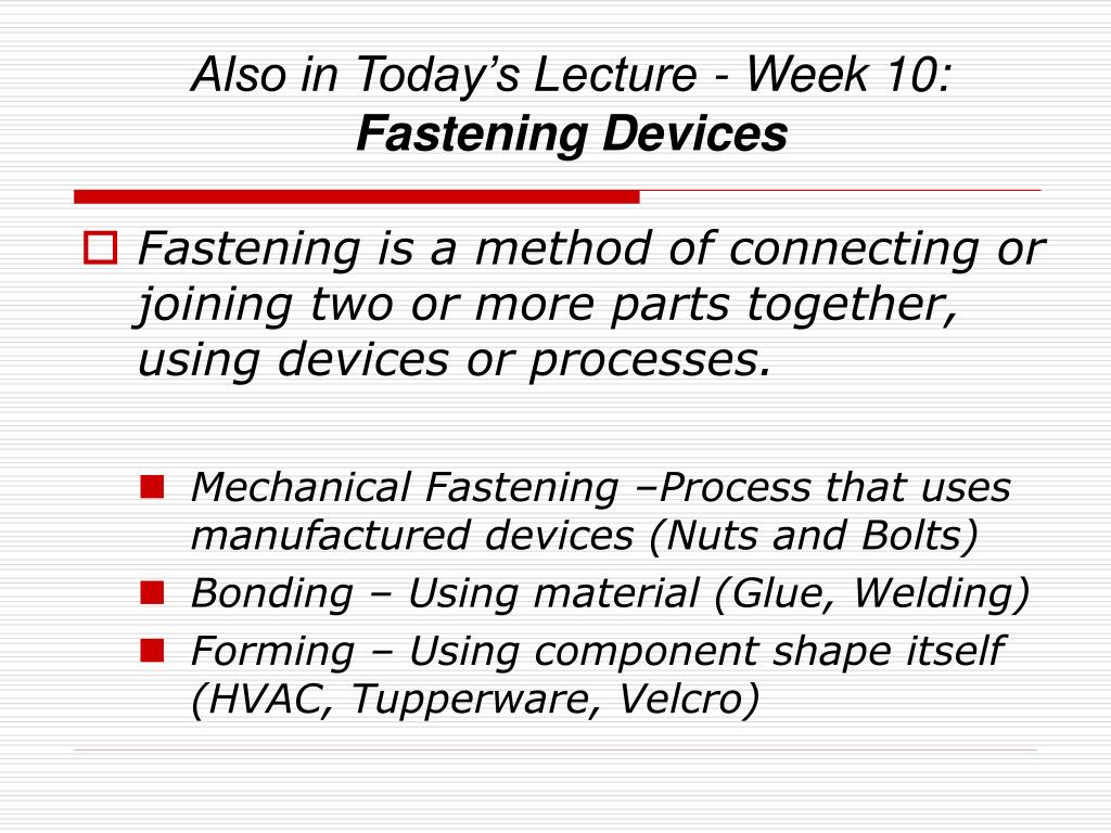 Also in Today's Lecture - Week 10: