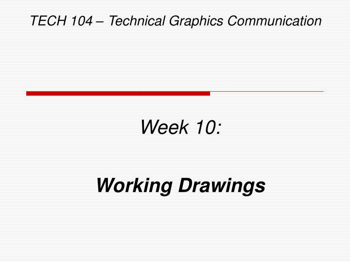 Tech 104 technical graphics communication l.jpg