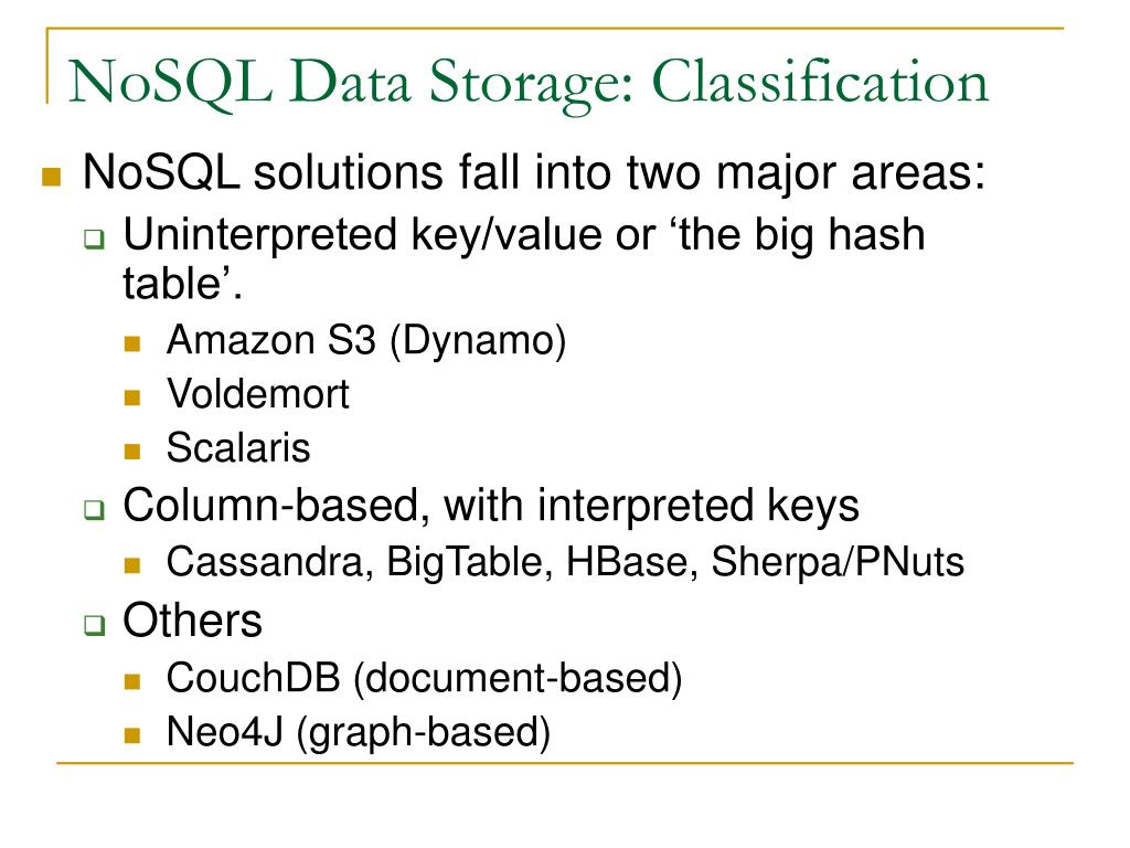 NoSQL Data Storage: Classification