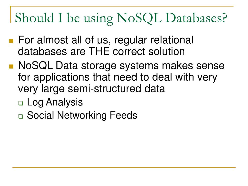 Should I be using NoSQL Databases?