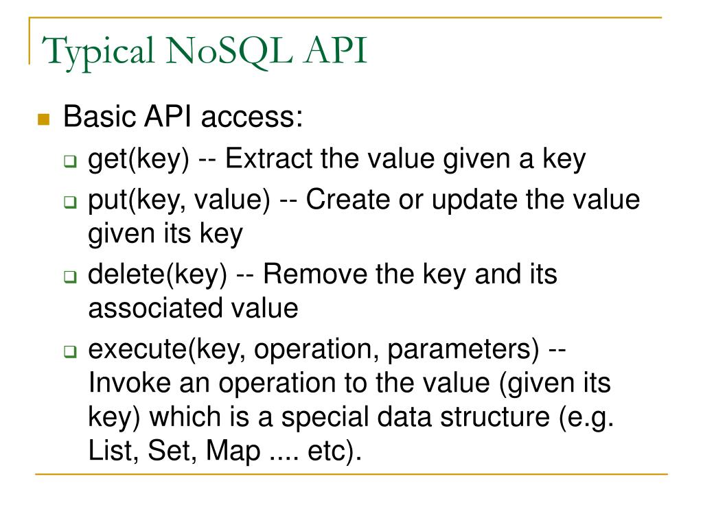 Typical NoSQL API