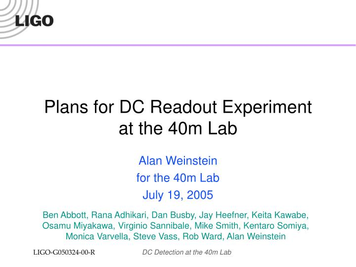 Plans for dc readout experiment at the 40m lab l.jpg