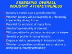 assessing overall industry attractiveness