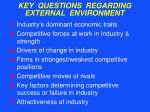 key questions regarding external environment