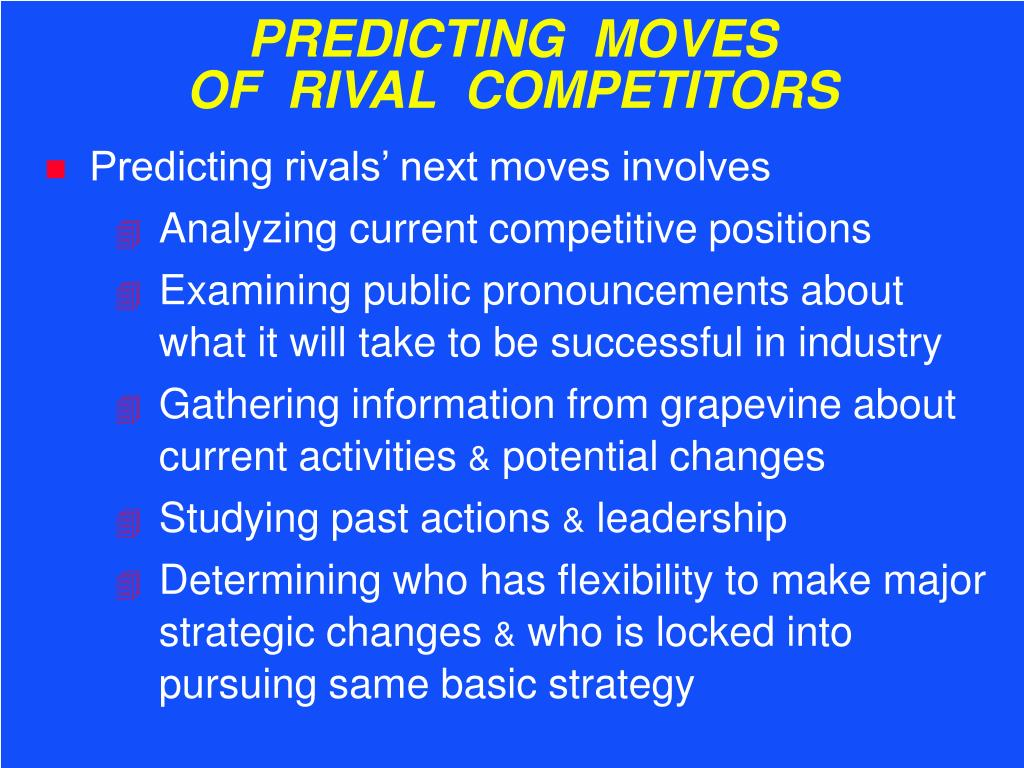PREDICTING  MOVES