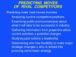 predicting moves of rival competitors