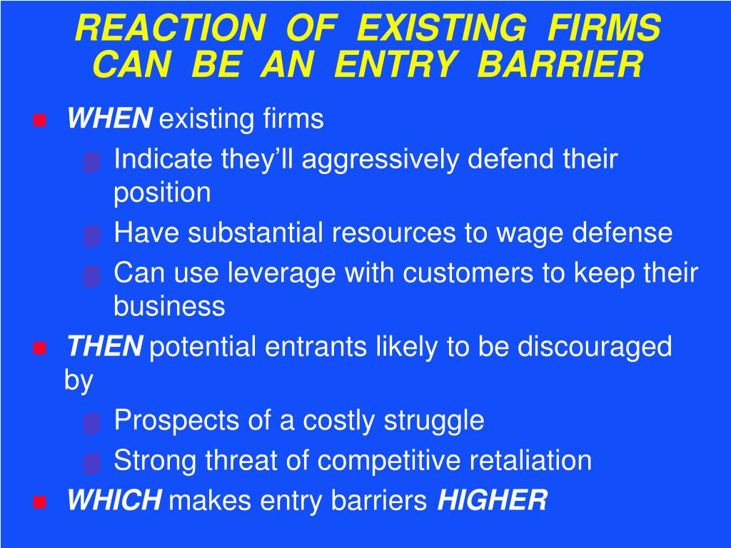 REACTION  OF  EXISTING  FIRMS