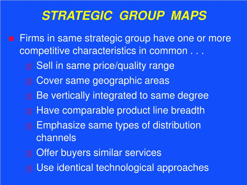 STRATEGIC  GROUP  MAPS