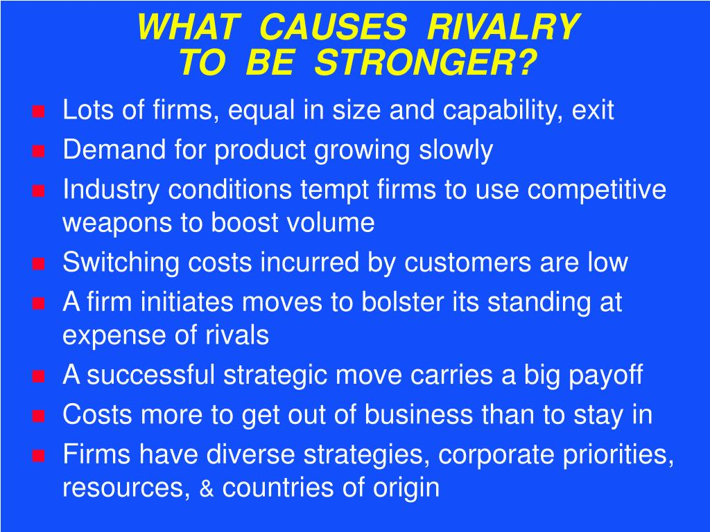 WHAT  CAUSES  RIVALRY