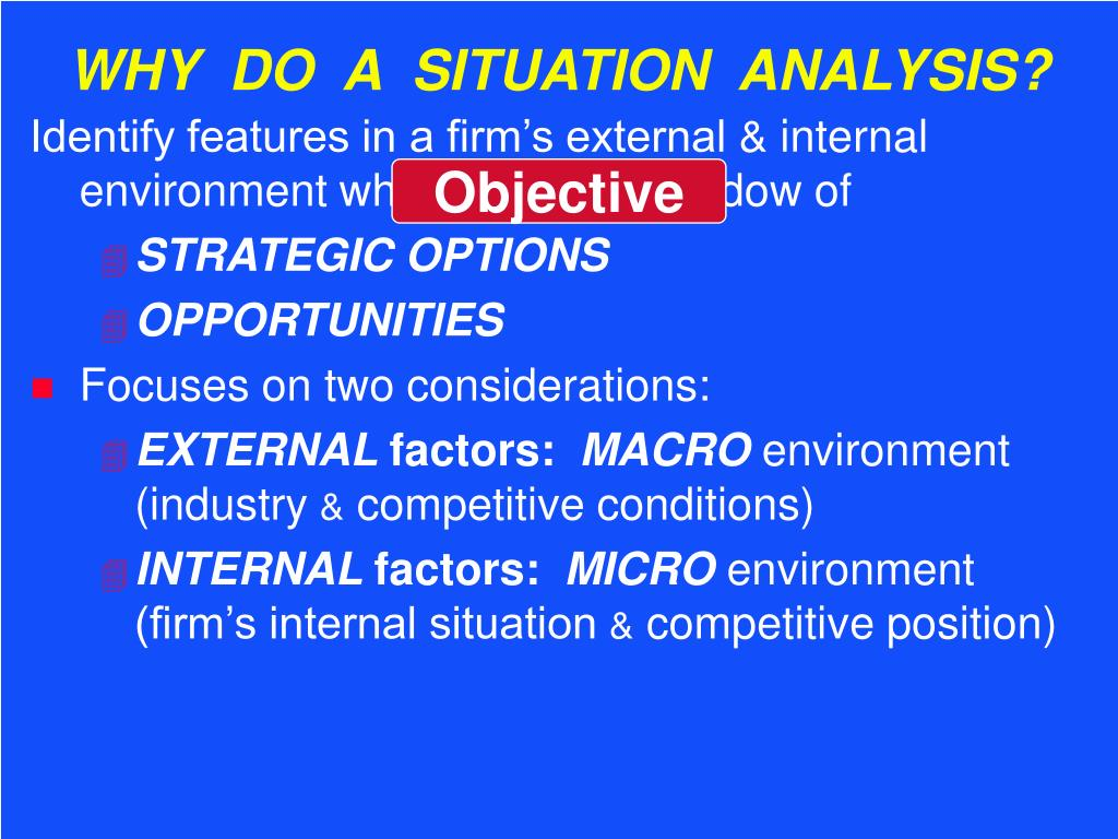 WHY  DO  A  SITUATION  ANALYSIS?