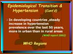 epidemiological transition hypertension cont d