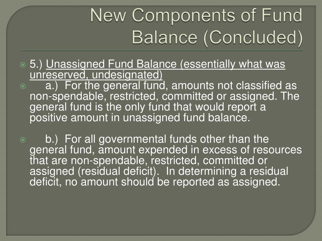 New Components of Fund Balance (Concluded)