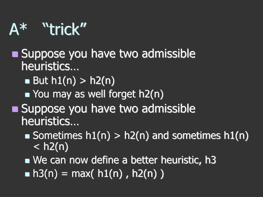 """A*   """"trick"""""""