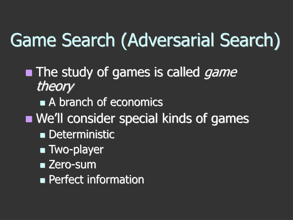 Game Search (Adversarial Search)