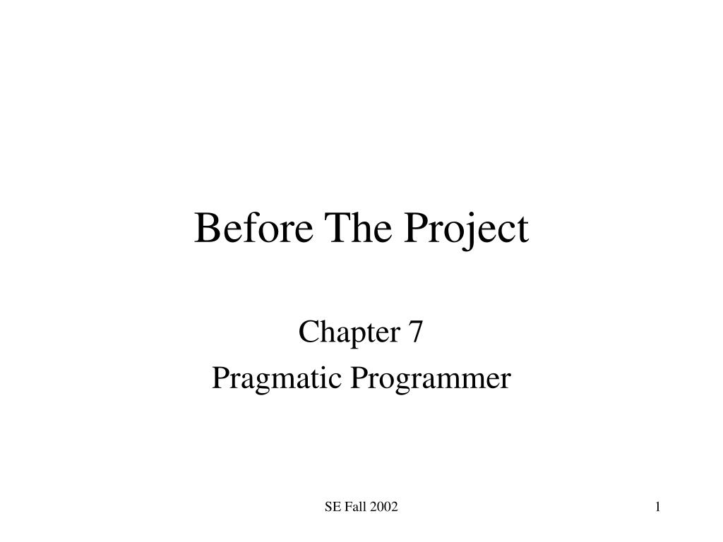 before the project