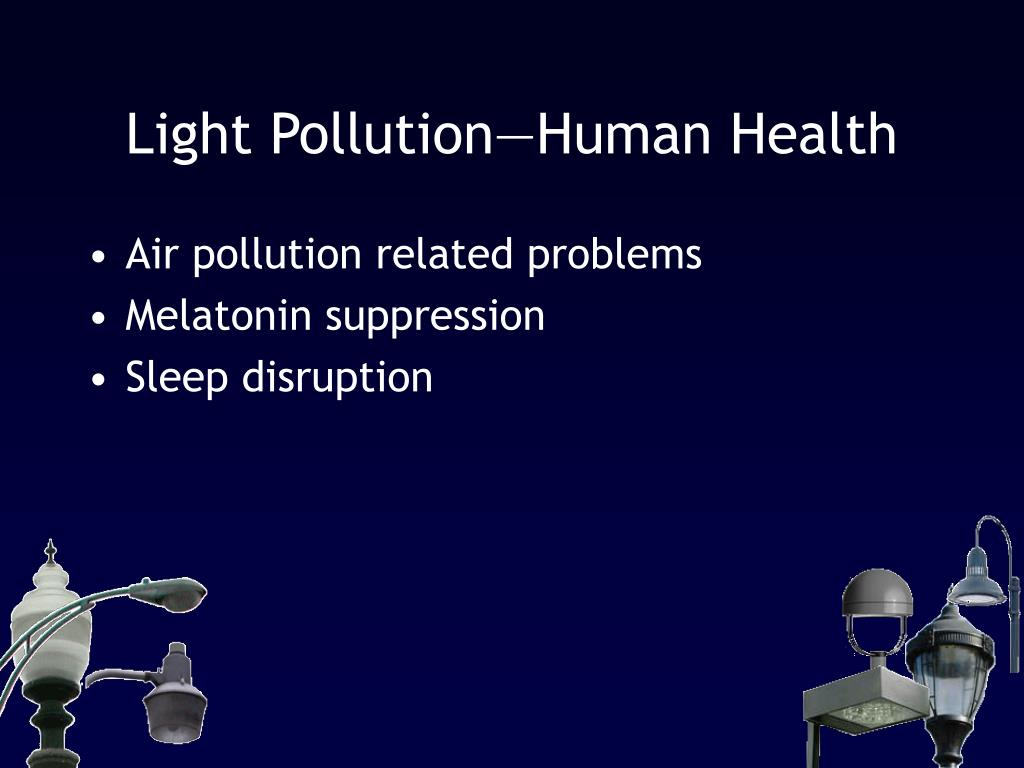 Light Pollution—Human Health