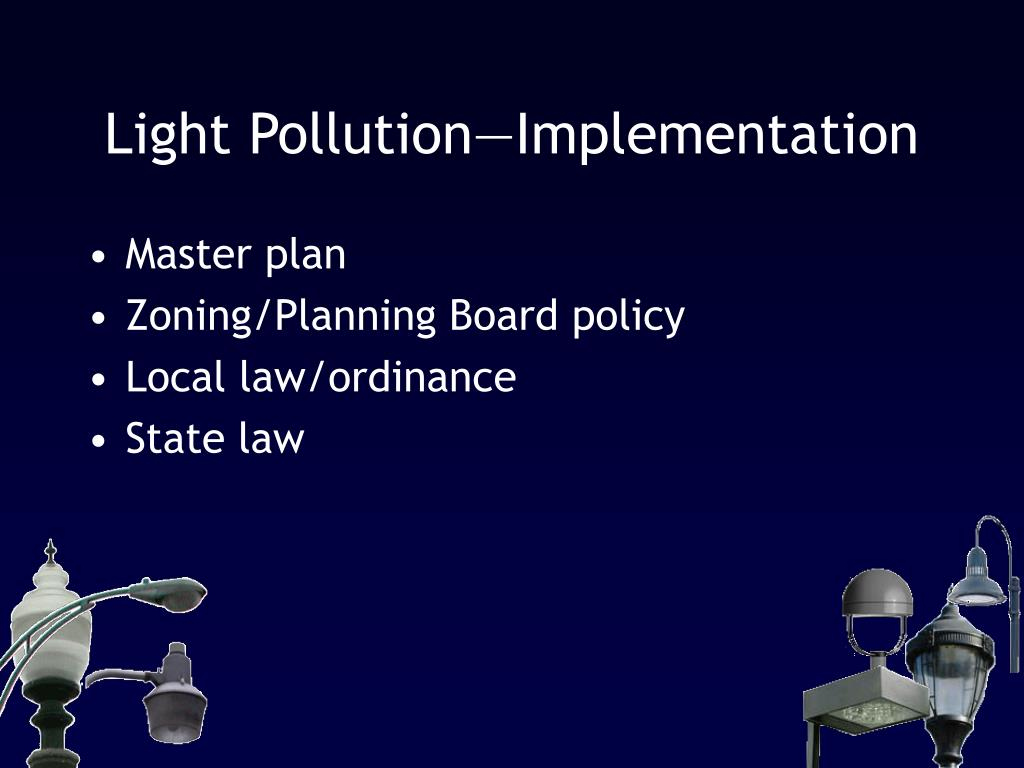 Light Pollution—Implementation