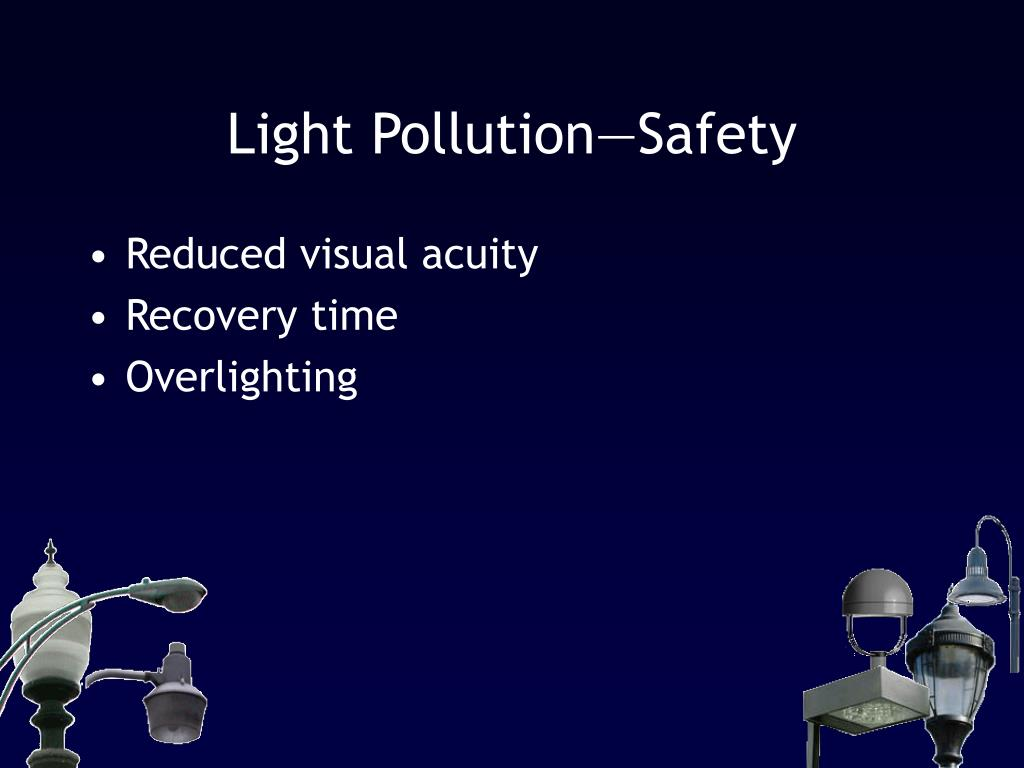Light Pollution—Safety