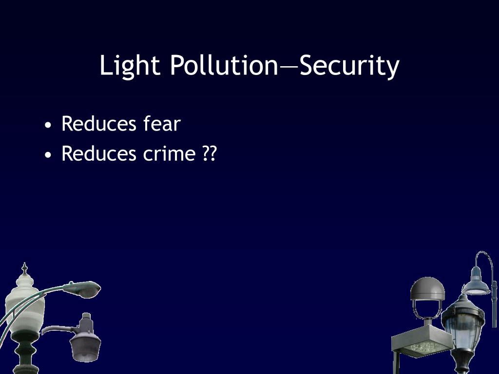 Light Pollution—Security