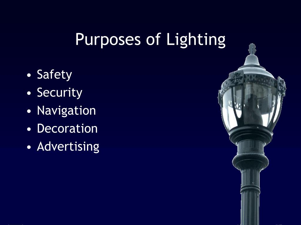 Purposes of Lighting