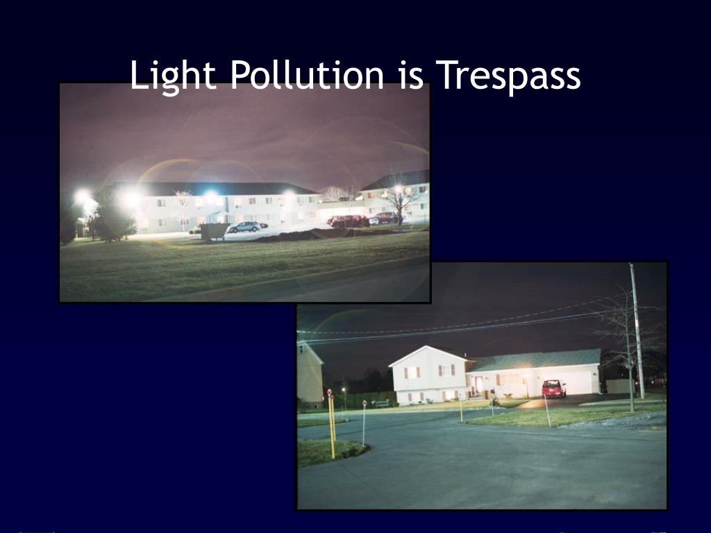 Light Pollution is Trespass