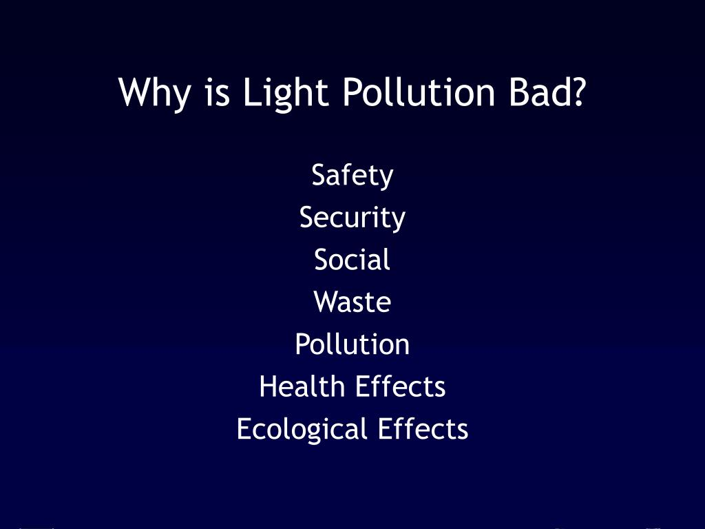 Why is Light Pollution Bad?