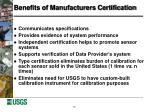 benefits of manufacturers certification