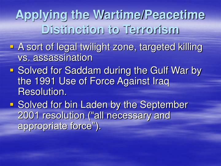 Applying the Wartime/Peacetime Distinction to Terrorism