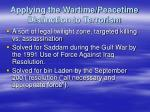 applying the wartime peacetime distinction to terrorism