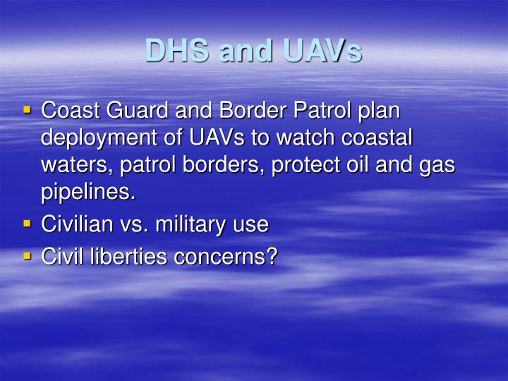 DHS and UAVs