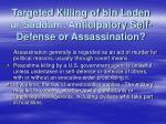 targeted killing of bin laden or saddam anticipatory self defense or assassination