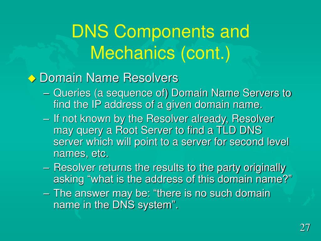 DNS Components and Mechanics (cont.)