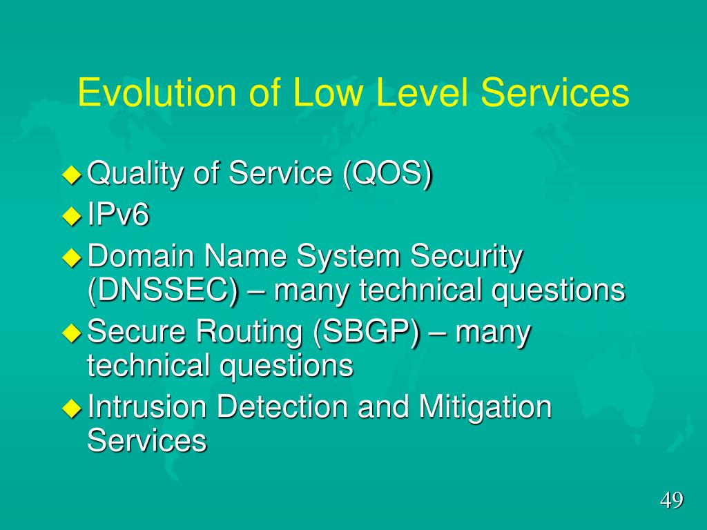 Evolution of Low Level Services