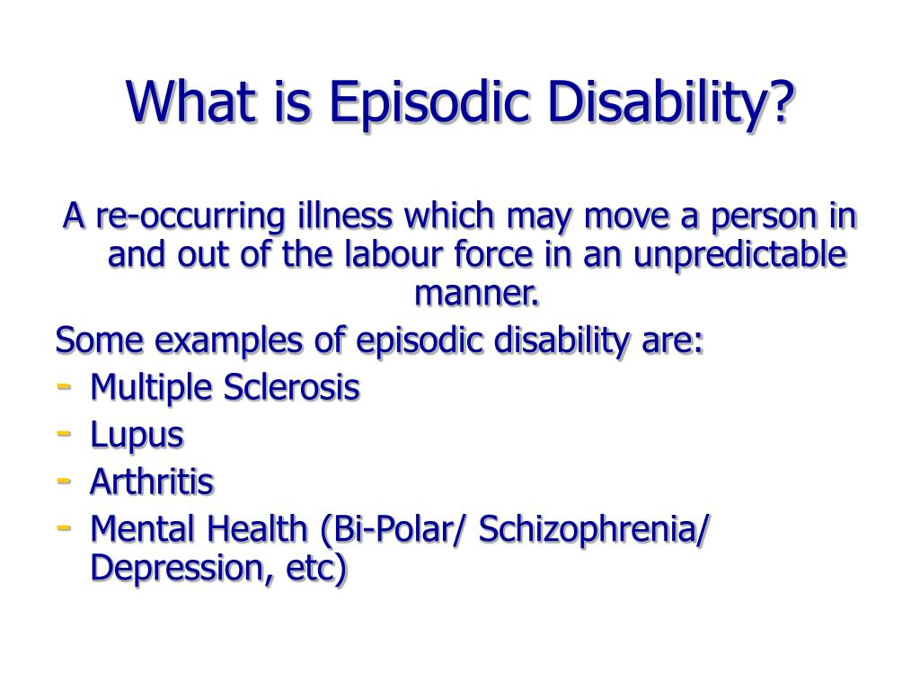 What is Episodic Disability?