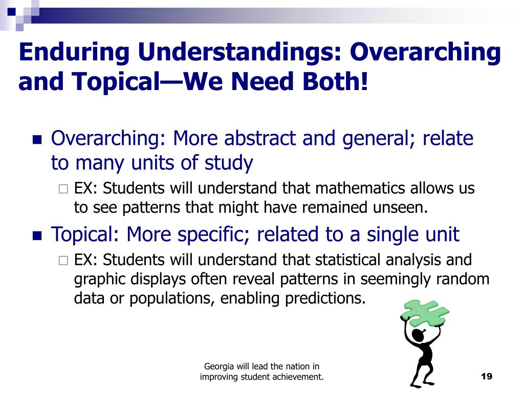 Enduring Understandings: Overarching and Topical—We Need Both!