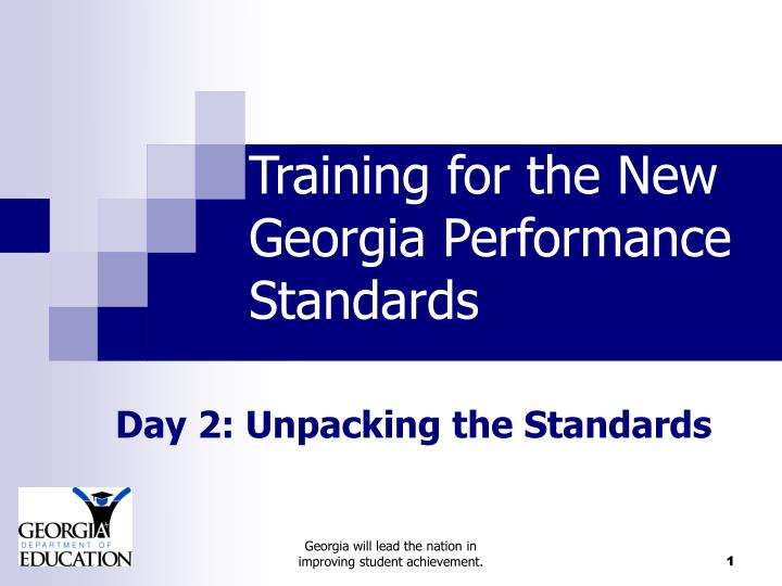 Training for the new georgia performance standards l.jpg