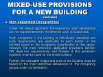 mixed use provisions for a new building continued