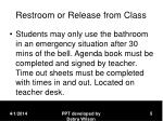 restroom or release from class