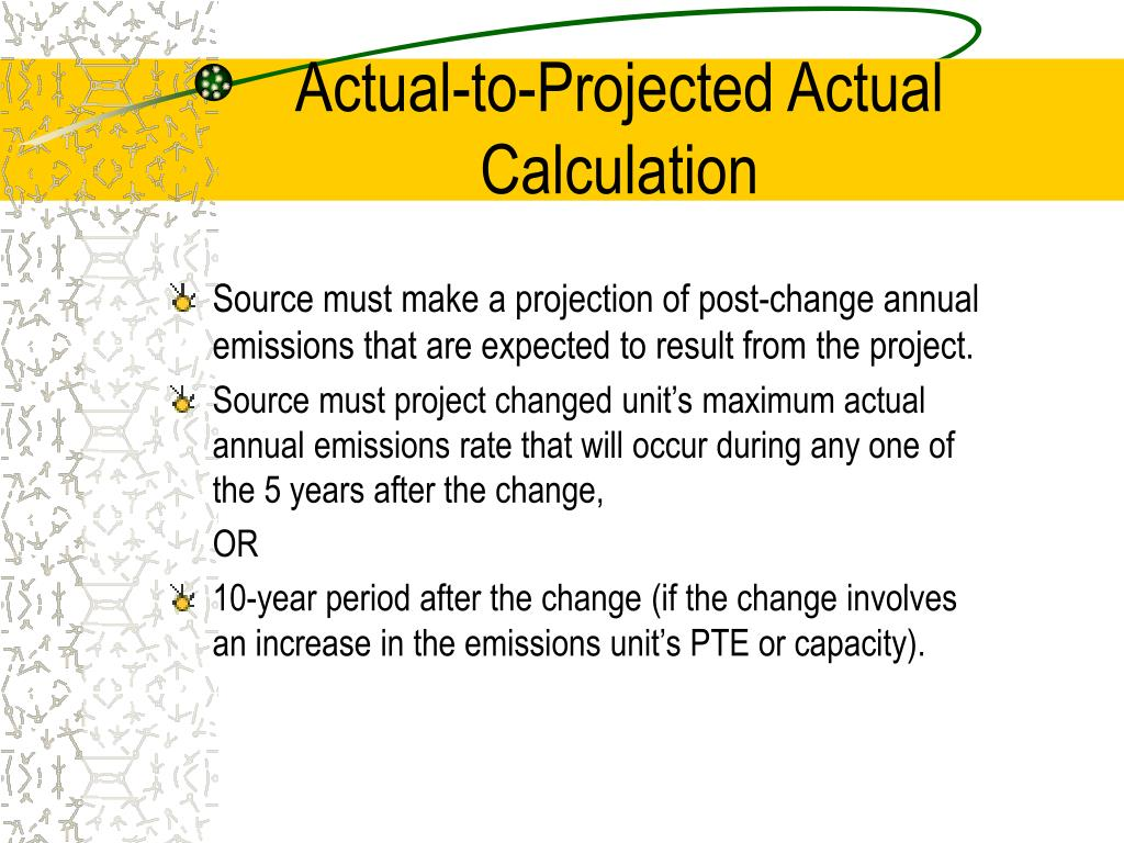 Actual-to-Projected Actual Calculation