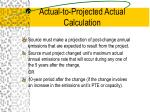 actual to projected actual calculation