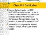 clean unit certification
