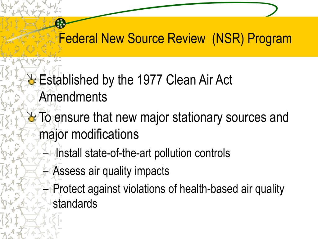 Federal New Source Review  (NSR) Program