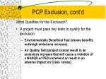 pcp exclusion cont d