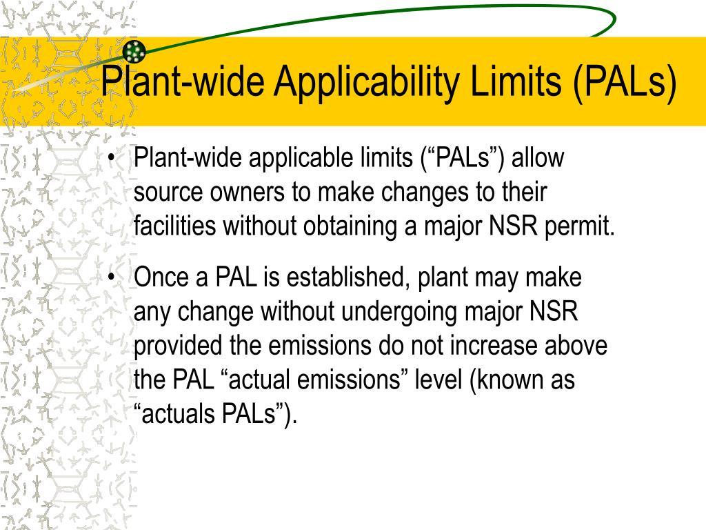 Plant-wide Applicability Limits (PALs)
