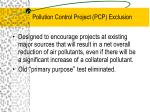 pollution control project pcp exclusion